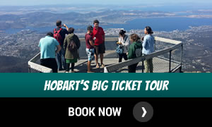 Hobarts Big Ticket Tour